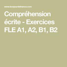 Compréhension écrite - Exercices FLE A1, A2, B1, B2