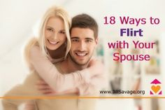 Marriage Monday: 18 Ways to Flirt with Your Spouse - Jill Savage