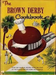 The Brown Derby Cookbook (1947)