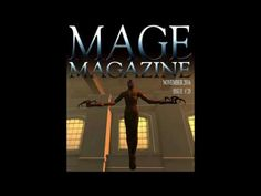 MAGE Magazine is a monthly magazine produced by artists in the virtual world. This month's issue features the art of Ozymandius King, Andressa DePrims, Camer. Monthly Magazine, Virtual World, Magazine Covers, Videos, Video Clip