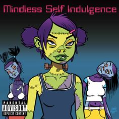 The Comic Art of Mindless Self Indulgence Mindless Self Indulgence, Print Release, Riot Grrrl, Jamie Hewlett, Dope Art, Artist Gallery, Gorillaz, My Chemical Romance, Wall Collage