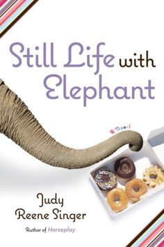 "Can a badly abused elephant halfway across the world help a woman win back her cheating husband? In this funny, heartwarming story, the author of ""Horseplay"" presents another smart, memorable heroine and the animals--and men--she loves. Be Still, Still Life, Books To Read, My Books, Elephant Book, How To Grow Taller, How To Memorize Things, Novels, This Book"