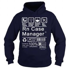RN CASE MANAGER - CERTIFIED JOB TITLE T Shirts, Hoodies Sweatshirts