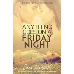 #Book Review of #AnythingGoesOnAFridayNight from #ReadersFavorite - https://readersfavorite.com/book-review/anything-goes-on-a-friday-night  Reviewed by Jack Magnus for Readers' Favorite  Anything Goes on a Friday Night is a young adult and new adult romantic coming of age novel written by Sara Daniell. Elena had it all at seventeen -- at least all a teenager could ask for. She was a cheerleader, had fabulous parents, and was in love with Channing, her boyfriend and a hi...