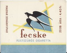 Fecske cigaretta Vintage Posters, Vintage Photos, Minden, My Childhood Memories, Illustrations And Posters, Way Of Life, Hungary, Budapest, Retro Vintage