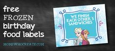 Free Frozen Birthday Food Labels! Plus Awesome Frozen-themed Birthday Party food ideas!