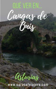 Qué ver en Cangas de Onís en Asturias, dónde comer y otros consejos #Asturias #España #escapadas Spain Travel, Travel Tips, Places To Visit, To Go, River, Outdoor, Amor, Places To Travel, European Travel