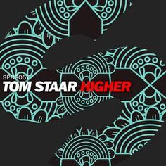 Tom Staar Higher
