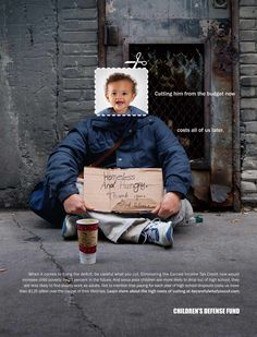 Children's Defense Fund: Be Careful What You Cut, Homeless | Ads of the World™