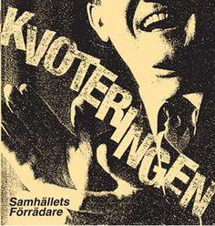 Kvoteringen - Samhällets Förrädare (Vinyl, LP, Album) at Discogs