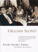 Every secret thing : my family, my country by Gillian Slovo. A witness to the upheaval that transformed South Africa, Gillian Slovo has written a memoir that is far more than a story of her own life. She is the daughter of Joe and Ruth, South Africa's pioneering anti-apartheid white activists. While recalling her family's persecution and exile, leading her at one point to a chilling interview with one of the men responsible for her mother's death.