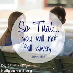 Day 22: You will not fall away | Holly Barrett