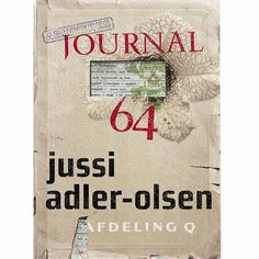 Journal 64 / Jussi Adler-Olsen