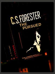 Neuer Regalbewohner | C. S. Forester: The Pursued