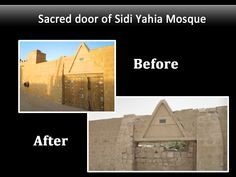 The sacred door to this mosque, sealed shut for centuries, was broken down in an attack in 2012, destroying a piece of cultural heritage for all of humanity.