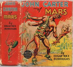 John Carter of Mars (1940) by Book Covers: Mars Sci-Fi, Vintage Sexy Paperbacks, via Flickr