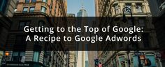 Skyrocket your pages into that first page result using Google AdWords #SearchEngineMarketing #SEO