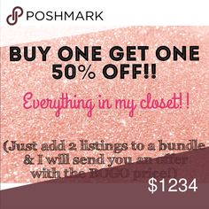 ✨BUY 1 GET 1 HALF OFF SALE!!✨ (limited time only!) I found out I am hosting another POSH PARTY on 5/30/18 at 7pm EST!! Help me celebrate with a huge closet sale!! Buy one get one 50% off everything in my closet!!  Just add 2 listings to a bundle and I will send you an offer with the BOGO price!! (50% applies to item of equal or lesser value)  💘Official Posh Party announcement listing will be posted soon so please no tags and comments for the party on this listing, thanks!!!!💘 Other