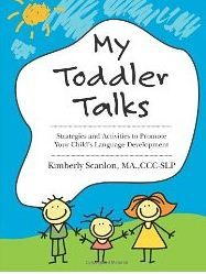 Book Review – My Toddler Talks: Strategies and Activities to Promote Your Child's Language Development (Volume 1)