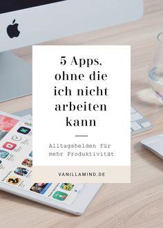5 Lifesaver Apps, ohne die ich mir keinen Arbeitstag im Home Office mehr vorstellen kann