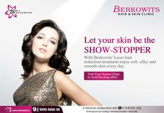 Up To 85% Off Let your skin be the #ShowStopper with Berkowits #laserHairReduction treatment enjoy, #soft, #silky and #smooth #skin every day.