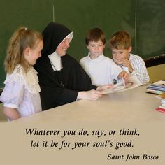 Whatever you do, say, or think, let it be for your soul's good.  #DaughtersofMaryPress #DaughtersofMary