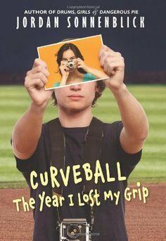 Curveball: The Year I Lost My Grip by Jordan Sonnenblick