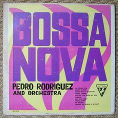Pedro Rodriguez and Orchestra - Bossa Nova (1965)