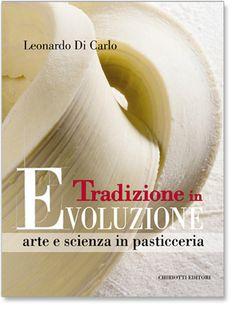 Tradizione in Evoluzione. Di Leonardo Di Carlo.