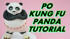 PO KUNG FU PANDA cake topper fondant tutorial pasta di zucchero torta de...