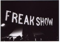 Freaks Sideshow