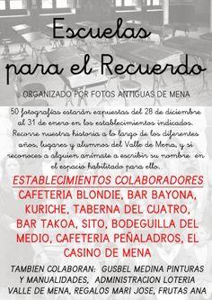 """28/12-31/01  Exposición Fotos Antiguas de Mena """"Escuelas para el Recuerdo)  Establecimientos de Villasana de Mena  (Ver Cartel)"""
