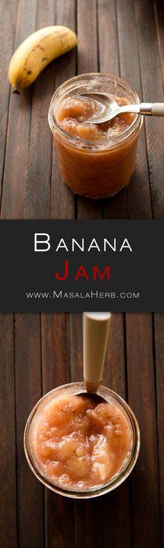 Banana Jam - How to make Banana Jam - Caribbean Banana Jam Recipe {without Pectin} www.MasalaHerb.com