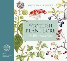 Scottish Plant Lore - Online shop - National Library of Scotland Reading Lists, Book Lists, Botanic Gardens Edinburgh, Buying Books Online, Pocket Edition, Plant Species, Reading Material, Books To Buy, Botanical Gardens
