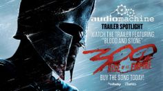"""300: Rise of an Empire"" Trailer - Featuring the audiomachine track ""Blo..."