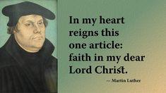 Lutheran, Dear Lord, Martin Luther, Reign, Christ, Faith, Royalty, Loyalty, Believe