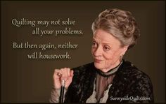 So true Lady Violet!