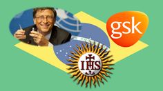Bill Gates and the Shocking Genetically-Modified Jesuit Agenda to Depopulate Brazil...