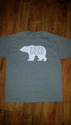 Papa Bear T Shirt. Silhouette Cameo HTV Craft Project. Grandpa or Dad. Father's Day Gift