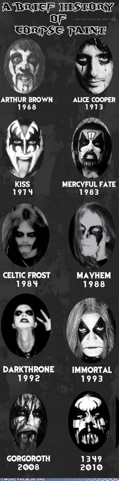 Today there are some historical background to Corpsepaint, the face- or body painting, which is widely used in the Black and Death Metal. Black Metal, Rock Y Metal, Metal Art, Heavy Metal Bands, Heavy Metal Shirts, Death Metal, Power Metal, Arthur Brown, Mercyful Fate