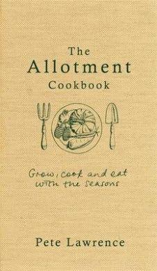 The Allotment Cookbook