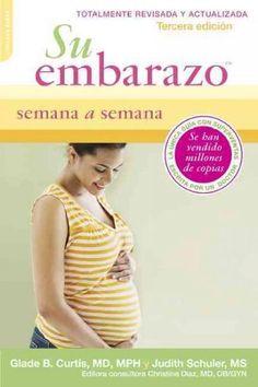 Su Embarazo Semana a Semana / Your Pregnancy Week by Week