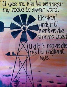 U gee my vlerke as alles te swaar word. Funky Quotes, Afrikaanse Quotes, Bible Qoutes, Hope Love, Wise Words, Prayers, Windmills, Songs, Pebble Art