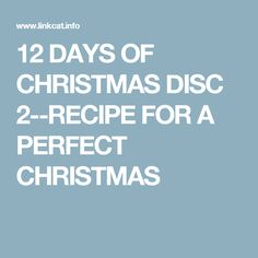 DISC 2: RECIPE FOR A PERFECT CHRISTMAS