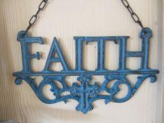 Cast Iron Faith Plaque, home decor, Sign