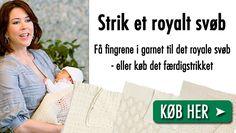Få strikkeopskriften på kronprinsesse Marys baby-svøb