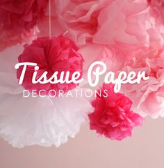 6 Tissue paper decorations (pom poms)