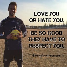 Respect is earned. Not given. Become so good your haters  don't have a choice.
