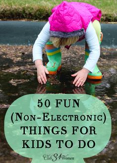 Looking for some fun ideas for your kids to do? A way for them to enjoy fresh air and new adventures? (and take a break from the electronics). Me too! So here are 50 Fun Things for Kids to Do