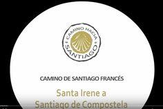 Camino de Santiago: Santa Irene a Santiago. Etapa, 32.